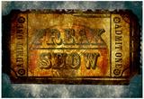 Freak Show Ticket 5 Poster