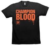 Champions Blood T-Shirts