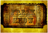 Freak Show Ticket 3 Posters