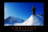 Ambition Motivational Posters