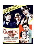 Gambling Ship - Movie Poster Reproduction Print