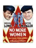 No More Women - Movie Poster Reproduction Prints
