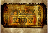 Freak Show Ticket 6 Prints
