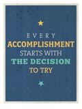 Accomplishment Posters by Maria Hernandez