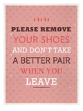Remove your Shoes Prints by Maria Hernandez