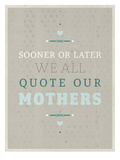 Sooner or Later Prints by Maria Hernandez