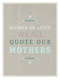 Sooner or Later Prints by Meme Hernandez