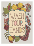 Wash Your Hands Poster di Valentina Ramos