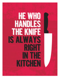 Handle the Knife Poster van Patricia Pino
