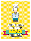 Master Chef Posters by Patricia Pino