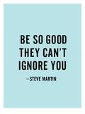 Be So Good Plakaty