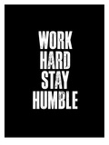 Work Hard Black Posters