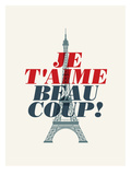 Je T'Aime Beau Coup Art
