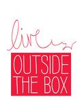 Live Outside the Box Sztuka