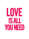 Love is All you Need Posters