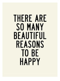 Beautiful Reasons Prints