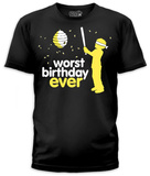 Worst Birthday (slim fit) T-Shirt