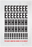 The Most Annoying Sound Affiche