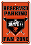 SF Giants World Series Champs Parking Tin Sign