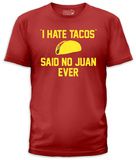 I Hate Tacos (slim fit) T-shirts