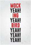 Mockingbird Plakater