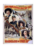 Long Bro's, Pawnee Bill and May Lillie in the Great Western Military Romantic Play Giclee Print