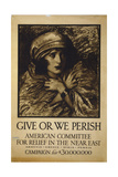 Give or We Perish American Committee for Relief in the Near Giclee Print