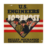 Us Engineers - Foremost Skilled Mechanics, Technical Special Giclee Print