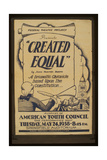 Federal Theatre Project Presents Created Equal by John Hunte Giclee Print
