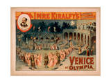 Imre Kiralfy's Superb Spectacle, Venice at Olympia Giclee Print