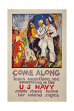 Come Along - Learn Something, See Something in the US Navy Ample Shore Giclee Print