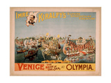 Imre Kiralfy's Superb Spectacular Creation, Venice Giclee Print