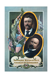 For President, Theodore Roosevelt, for Vice President, Charles W. Fairbanks Giclee Print