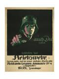 Auch Du Sollst Beitreten Zur Reichswehr .. Giclee Print
