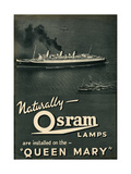 Advert for Osram Lamps, Installed on Queen Mary Ocean Liner Giclee Print