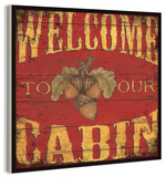 Welcome To Our Cabin Wood Sign