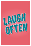 Laugh Often Posters