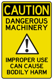 Caution Dangerous Machinery Advisory Work Place Sign Poster Photo