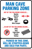Man Cave Parking Zone Tin Sign Tin Sign