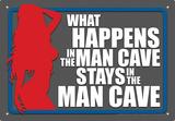 Man Cave What Happens Tin Sign Plaque en métal