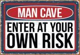 Man Cave Risk Tin Sign Plechová cedule