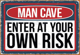 Man Cave Risk Tin Sign - Metal Tabela