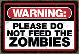 Zombie Warning Tin Sign Placa de lata