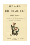 Title Page Design, the Queen of the Pirate Isle Giclee Print by Kate Greenaway