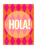 Hola Posters by Rebecca Peragine