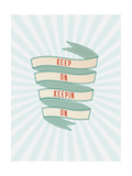 Keep On Prints by Rebecca Peragine
