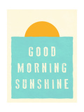 Good Morning Sunshine Prints by Rebecca Peragine