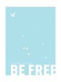 Be Free Print by Rebecca Peragine