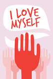 I Love Myself Wall Sign
