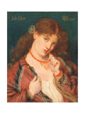 Joli Coeur, 1867 Giclee Print by Dante Gabriel Rossetti